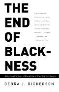 The End of Blackness: Returning the Souls of Black Folk to Their Rightful Owners Cover