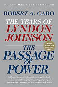 Passage of Power The Years of Lyndon Johnson Volume 4