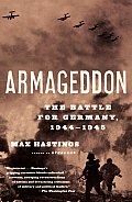 Armageddon The Battle for Germany 1944 1945