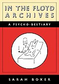 In The Floyd Archives A Psycho Bestiary
