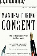 Manufacturing Consent: The Political Economy of the Mass Media Cover