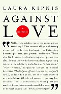 Against Love: A Polemic Cover