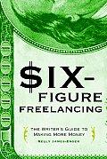 Six-figure Freelancing (05 Edition)