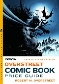 Official Overstreet Comic Book Price Guide 36th Edition