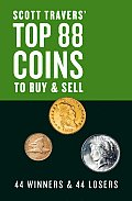 Scott Travers' Top 88 Coins to Buy and Sell