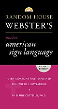 Random House Websters Pocket American Sign Language Dictionary 2nd Edition