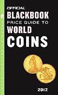 Official Blackbook Price Guide to World Coins (Official Blackbook Price Guide to World Coins)