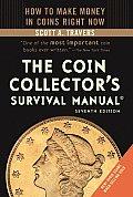 The Coin Collector's Survival Manual (Coin Collector's Survival Manual)