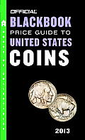 Official Blackbook Price Guide to United States Coins 2013 51st Edition