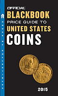 The Official Blackbook Price Guide to United States Coins (Official Blackbook Price Guide to U.S. Coins)
