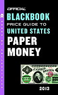 The Official Blackbook Price Guide to United States Paper Money (Official Blackbook Price Guide to U.S. Paper Money) Cover