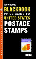 Official Blackbook Price Guide to United States Postage Stamps 2013 35th Edition