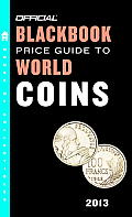 The Official Blackbook Price Guide to World Coins 2013, 16th Edition (Official Blackbook Price Guide to World Coins)
