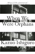 When We Were Orphans (Vintage International) Cover