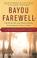Bayou Farewell: The Rich Life and Tragic Death of Louisiana's Cajun Coast Cover