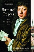 Samuel Pepys The Unequlled Self