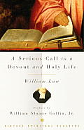 A Serious Call to a Devout and Holy Life (Vintage Spiritual Classics)