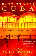 Dancing with Cuba: A Memoir of the Revolution Cover