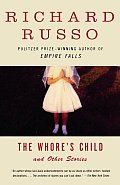 Whores Child & Other Stories