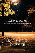 Call If You Need Me: The Uncollected Fiction and Other Prose Cover