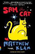 Sam the Cat: And Other Stories (Vintage Contemporaries) Cover