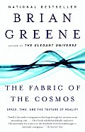 The Fabric of the Cosmos: Space, Time, and the Texture of Reality Cover