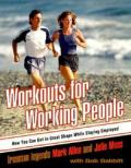 Workouts For Working People