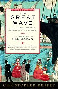 Great Wave Gilded Age Misfits Japanese Eccentrics & the Opening of Old Japan