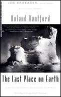 The Last Place on Earth: Scott and Amundsen's Race to the South Pole (Modern Library Exploration) Cover