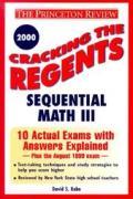 Cracking the Regents Sequential Math III Exam 2000