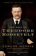The Rise of Theodore Roosevelt (Modern Library) Cover