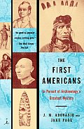 First Americans In Pursuit of Archaeologys Greatest Mystery