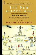 The New Gilded Age: The New Yorker Looks at the Culture of Affluence (Modern Library)