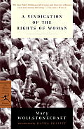 A Vindication of the Rights of Woman: With Strictures on Political and Moral Subjects (Modern Library Classics) Cover