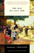 The Way We Live Now (Modern Library Classics) Cover