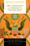 Federalist A Commentary on the Constitution of the United States