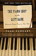The Piano Shop on the Left Bank: Discovering a Forgotten Passion in a Paris Atelier Cover