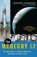 The Mercury 13: The True Story of Thirteen Women and the Dream of Space Flight Cover