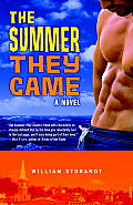 The Summer They Came