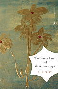 The Waste Land and Other Writings (Modern Library Classics) Cover