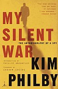 My Silent War: The Autobiography of a Spy (Modern Library Classics) Cover