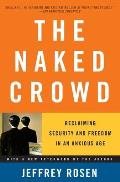 Naked Crowd Reclaiming Security & Freedom in an Anxious Age