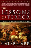 Lessons of Terror A History of Warfare Against Civilians