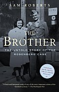 Brother The Untold Story of the Rosenberg Case