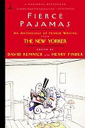 Fierce Pajamas: An Anthology of Humor Writing from the New Yorker Cover