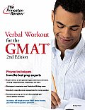Verbal Workout for the GMAT, 2nd Edition (Princeton Review Workouts)