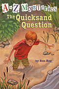 A To Z Mysteries 17 Quicksand Question