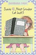 Junie B. Jones #18: Junie B., First Grader (at Last!)