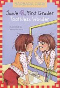 Junie B. Jones #20: Junie B., First Grader Toothless Wonder