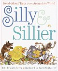 Silly & Sillier Read Aloud Tales from Around the World